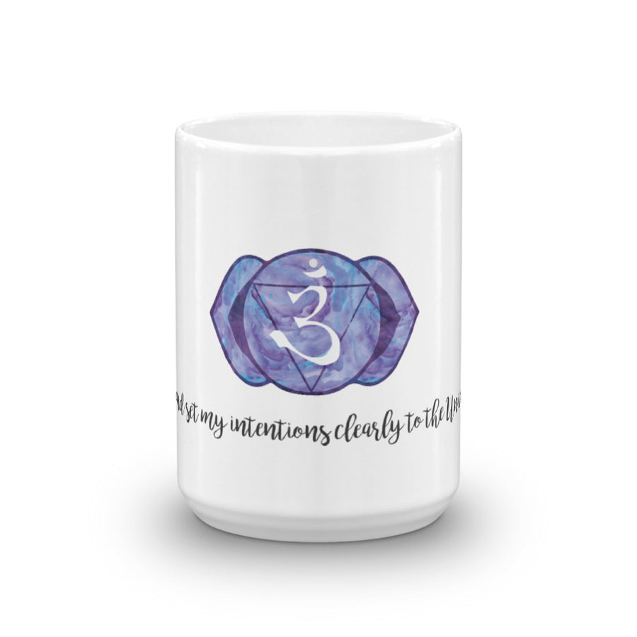 I see and set my intentions clearly to the Universe - Affirmation Mug