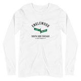 Englewood - 63rd & Halsted - Unisex Long Sleeve T-Shirt