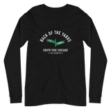 Back of the Yards - 51st & Damen - Unisex Long Sleeve T-Shirt