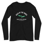 Back of the Yards - 45th & Wood - Unisex Long Sleeve T-Shirt
