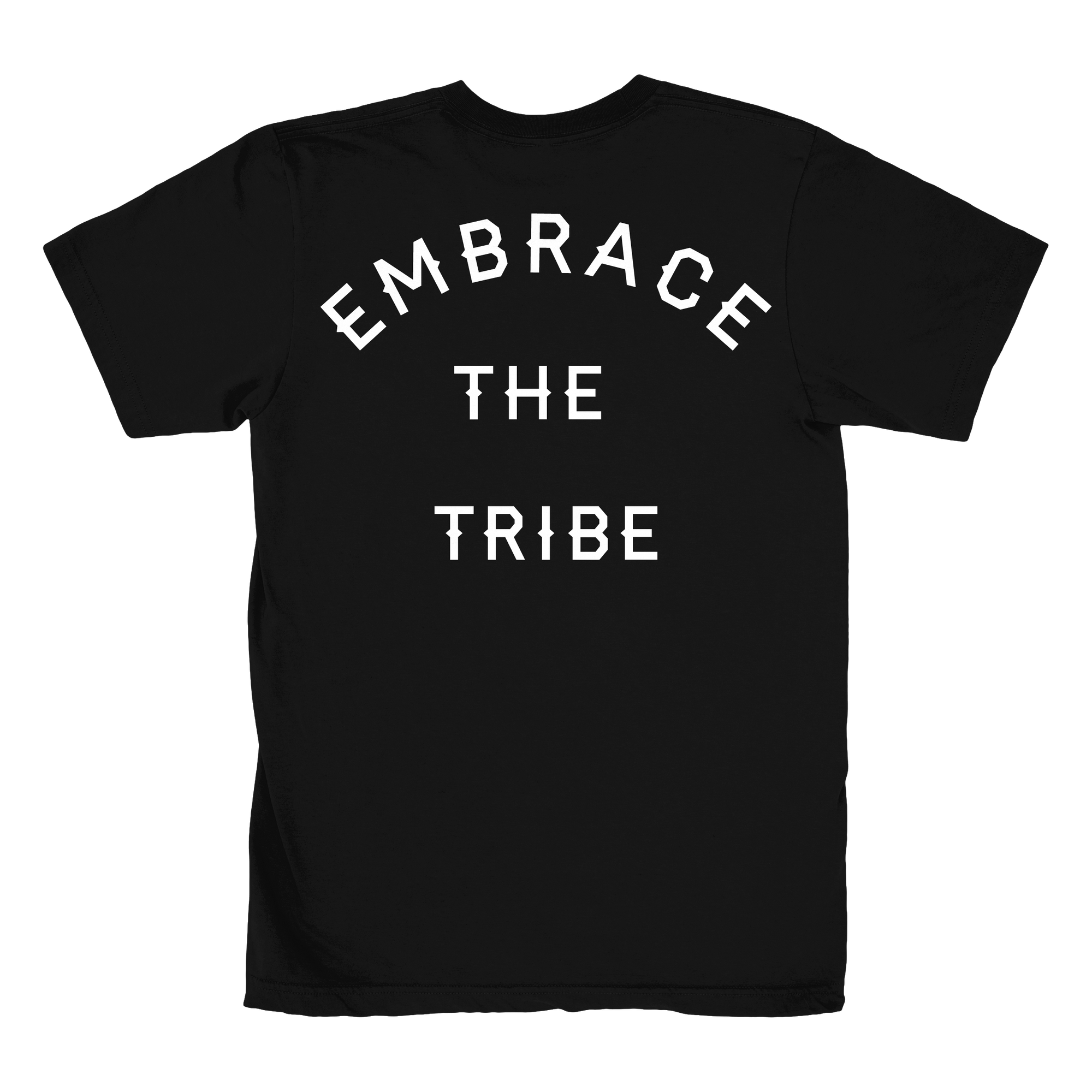 Embrace the Tribe