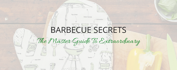 Barbecue Secrets - The Master Guide to Extraordinary