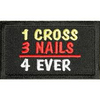 1 Cross 3 Nails 4 Ever Patch