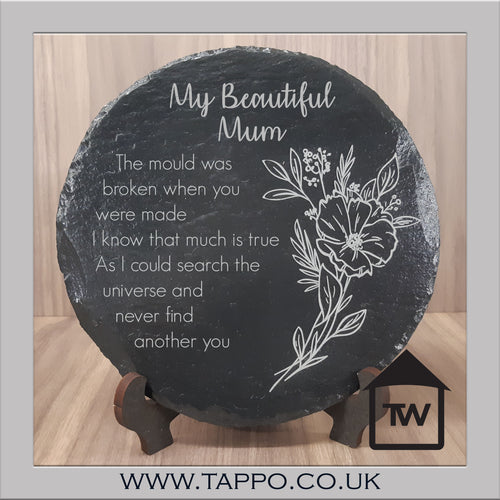 My Beautiful Mum slate plaque and stand gift