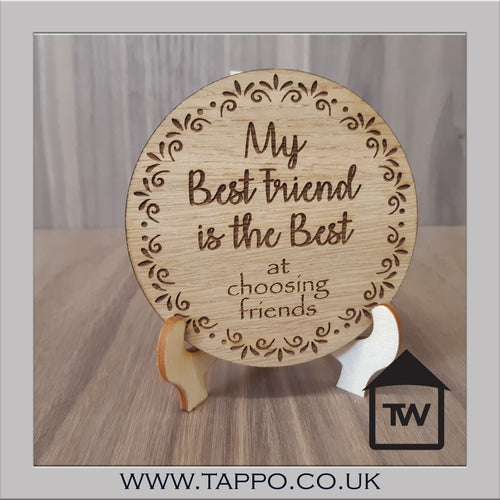 CLEARANCE My Best Friend is the best at choosing friends Coaster