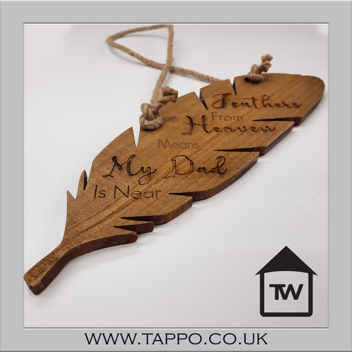 My Dad Feather remembrance wooden plaque outdoor