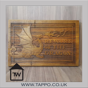 BEWARE OF THE DRAGON wooden plaque