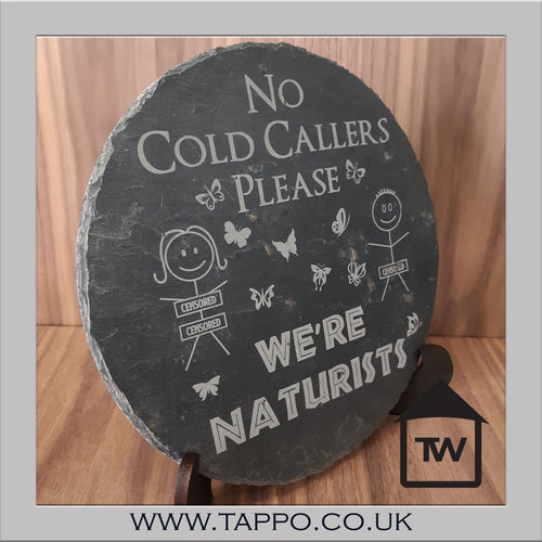 No Cold callers, We're Naturists slate unsolicited callers