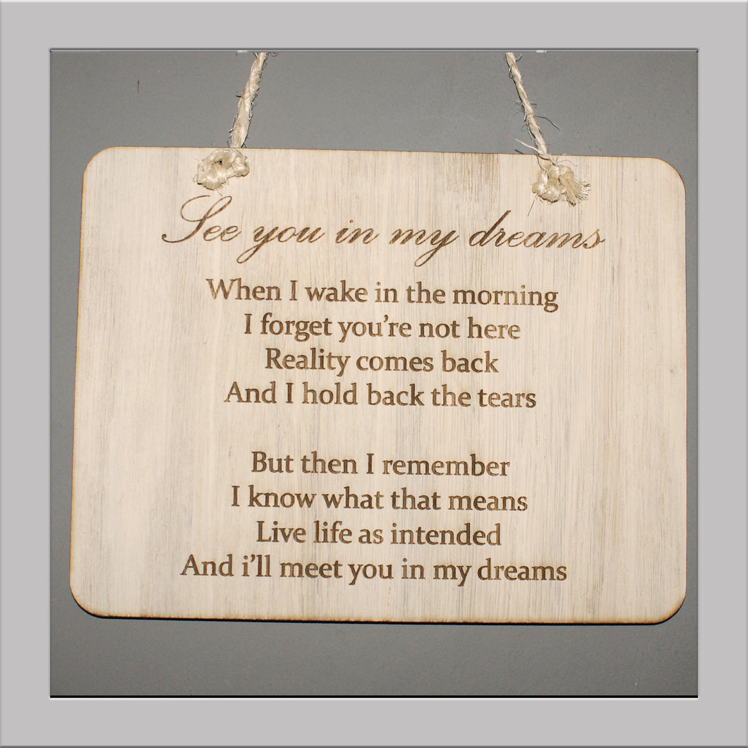 See you in my dreams Plaque
