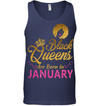 Black Queens Are Born In January Birthday T Shirt for Women