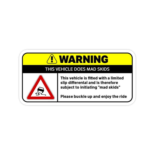 Mad Skids Warning Sticker