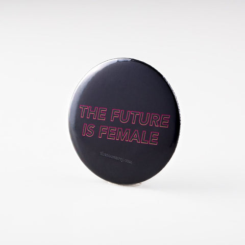 The Future Is Female Badge