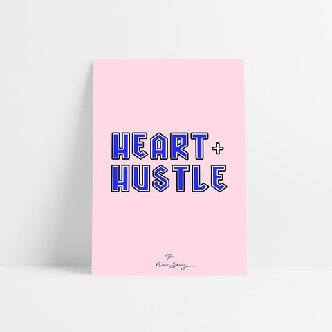 Heart + Hustle Poster