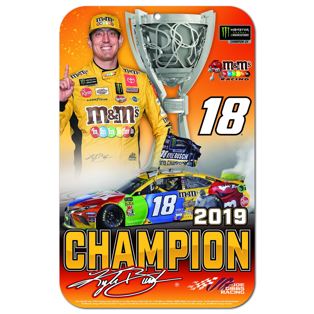 "Kyle Busch 2019 MENCS Champion Styrene Sign 11"" X 17"""