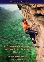 A Climbers Guide to KZN Rock
