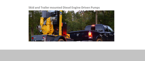 Diesel Engine Driven Pumps - Trailer/Skid mounted for Dewatering