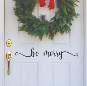 Wall/window Decal- Be Merry
