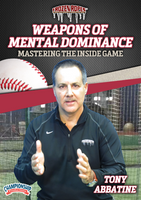 Baseball: Weapons of Mental Dominance - Mastering the Inside Game