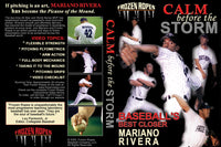 Calm Before the Storm pitching video featuring Mariano Rivera
