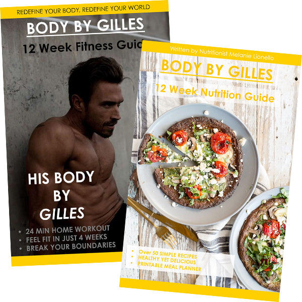 His Body by Gilles + Nutrition by Gilles