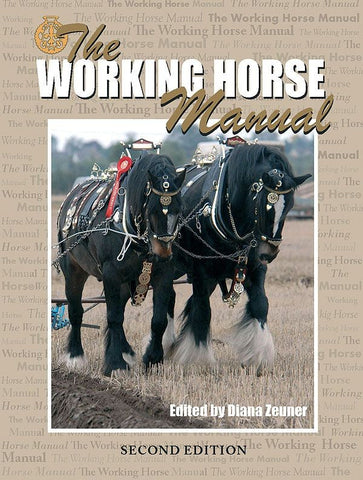 The Working Horse Manual (2nd Edition) by Diana Zeuner