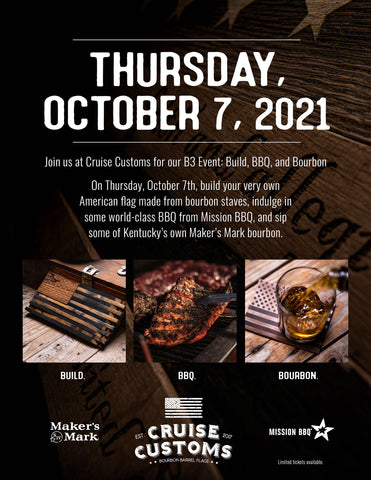 Cruise Customs Flags B3 Event: Build, BBQ, and Bourbon!