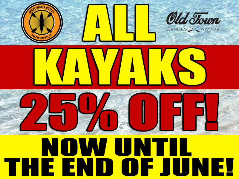 25% OFF ALL KAYAKS UNTIL THE END OF JUNE