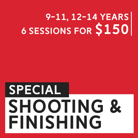 Shooting & Finishing - December Special