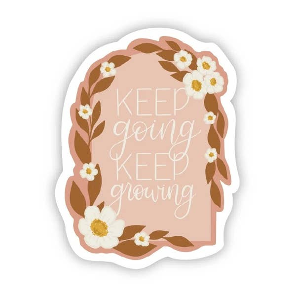 Keep Going Keep Growing Vinyl Sticker