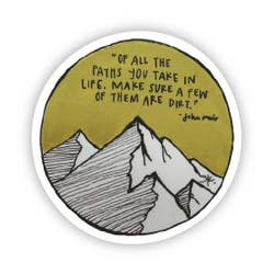 John Muir Quote Vinyl Sticker