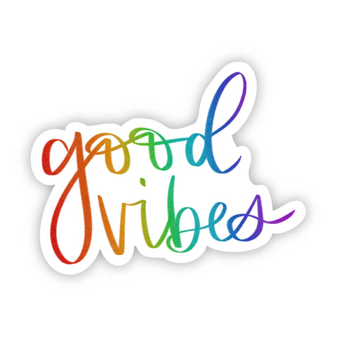 Whatever You Are Be A Good One Vinyl Sticker