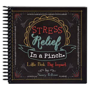 Stress Relief In A Pinch Book of Techniques