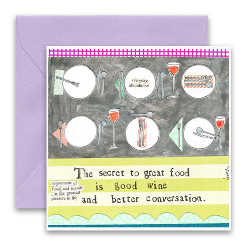 Secret to Great Food Greeting Card