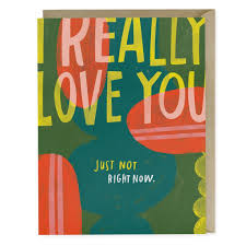 Sarcastic Love Greeting Card