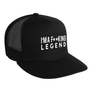 Fu**king Legend Trucker Hat