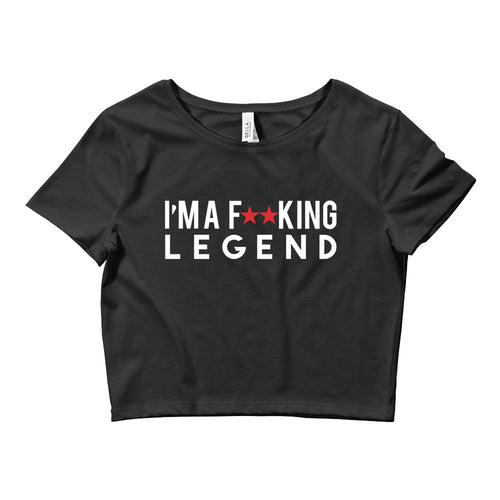 Fu**king legend Crop top