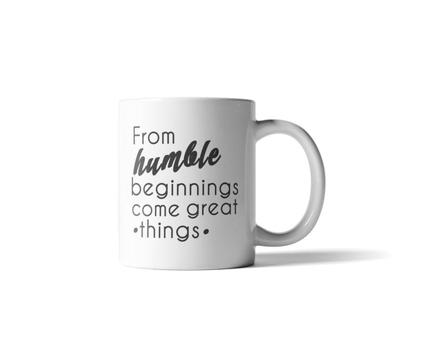 From Humble Beginnings Mug - 11 Ounce - DIOR BELLA