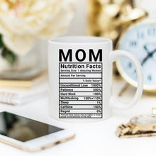 Mother's Day Coffee Mug - Mom Nutrition Facts -