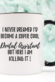 Dental Assistant Mug, Dental Assistant Gift, Gift - DIOR BELLA