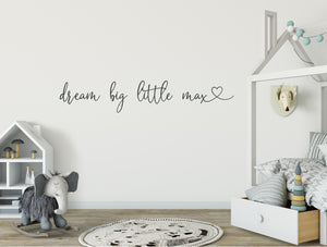 Dream Big Personalised Script Style Decal/Sticker