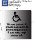 We Are Pleased To Provide Assistance Sign in Brushed Aluminum thumbnail