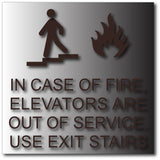 "In Case of Fire Use Stairs Sign - 8"" X 8"" - Brushed Aluminum thumbnail"
