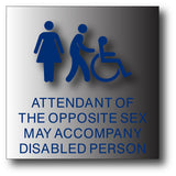 "Accompany Disabled Person Restroom Sign  Brushed Aluminum - 10"" x 10"" thumbnail"