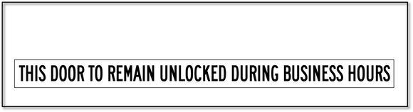 LBL-1002 This Door To Remain Unlocked During Business Hours Label