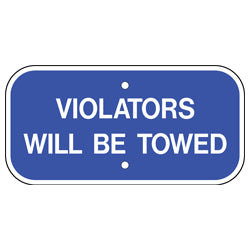 PAR-1107 Violators Will Be Towed Parking Sign