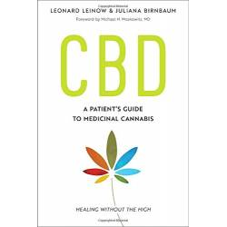 CBD: A Patient's Guide to Medicinal Cannabis--Healing without the High by Leonard Leinow & Juliana Birnbaum