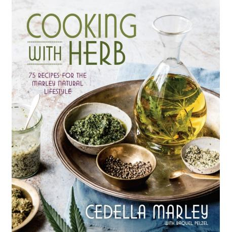 Cooking with Herb - 75 Recipes for the Marley Natural Lifestyle [Hardcover] by Cedella Marley & Raquel Pelzel