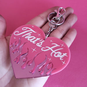 "Large Pink Flame Heart ""That's Hot""  Keychain- 90's Y2K"