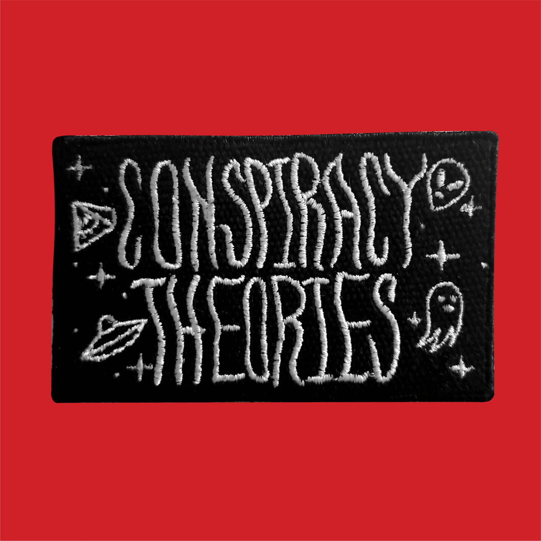 Conspiracy Theories embroidered patch
