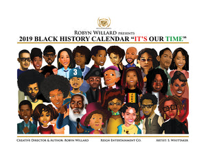 "2019 BLACK HISTORY CALENDAR ""IT'S OUR TIME"""